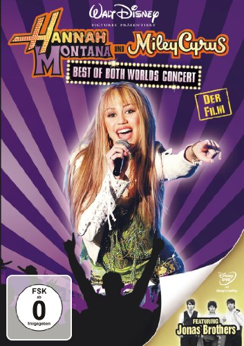 Hannah Montana Miley Cyrus: Best of Both Worlds Concert