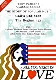 All You Need Is Love - Vol. 1 - God's Children/The Beginning