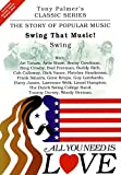 All You Need Is Love - Vol. 8 - Swing That Music / Swing