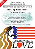 All You Need Is Love - Vol.10 - Making Moonshine - Country Music