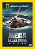 National Geographic - MegaStructures - Super Copters