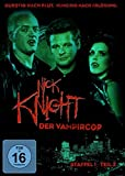 Nick Knight, der Vampircop - Staffel 1, Teil 2 (3 DVDs)