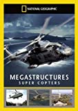 National Geographic - Megastructures - Supercopters