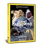 National Geographic - Planet Carnivore