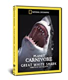 National Geographic - Planet Carnivore - Great White Sharks