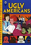 Ugly Americans, Vol. 1 [RC 1]
