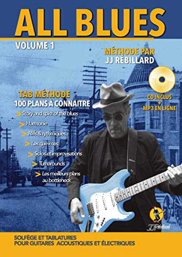 Rébillard : All Blues Methode (+1 CD) - Guitare Tab par JJ Rébillard