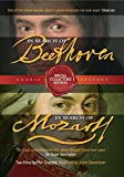 In Search of Beethoven & In Search of Mozart (Special Collector's Edition)