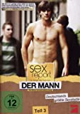 Sexreport - So lieben die Deutschen, Teil 3 - Der Mann