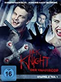 Nick Knight, der Vampircop - Staffel 2, Teil 1 (3 DVDs)