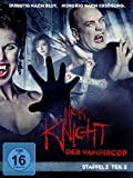Nick Knight, der Vampircop - Staffel 2, Teil 2 (3 DVDs)