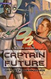 Captain Future 01. Der Sternenkaiser [Kindle Edition]