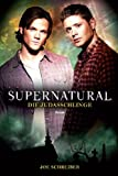Supernatural: Die Judasschlinge [Kindle-Edition]
