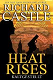 Castle 03: Heat Rises - Kaltgestellt (Kindle Edition)