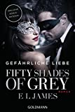 Gef�hrliche Liebe (Fifty Shades of Grey, Band 2)