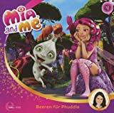 Mia and Me - Hörspiel, Vol. 4: Beeren für Phuddle