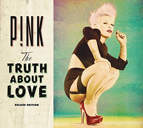 "Pink – ""The Truth About Love"