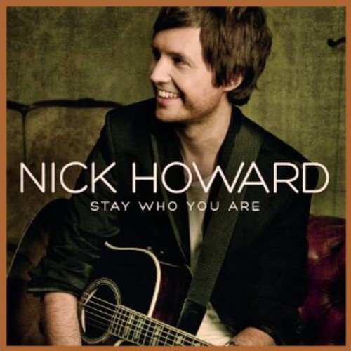 """Nick Howard – """"Stay Who You Are"""