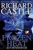 Castle 04: Frozen Heat - Auf dünnem Eis (Kindle Edition)