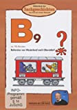Bibliothek der Sachgeschichten: B9 - Bahnreise Spezial