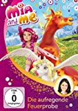 Mia and Me, Vol.  7: Die aufregende Feuerprobe