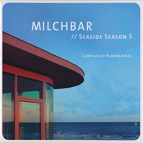 "Blank & Jones – ""Milchbar Seaside Season 5"