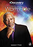 Through the Wormhole With Morgan Freeman - Series 3 (3 DVDs)