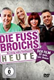Die Fussbroichs - Heute: Der Film