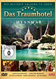 Das Traumhotel - Myanmar