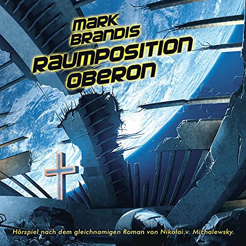Mark Brandis - Raumposition Oberon (Folge 25)