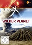 Terra X: Wilder Planet - Vulkane, Erdbeben und Strme