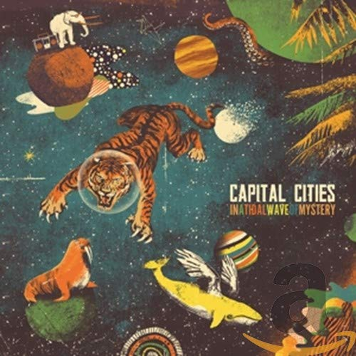 "Capital Cities – ""In a tidal wave of mystery"