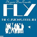 Fly: the Customs Prelude