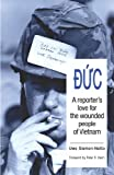 Duc: A reporter's love for the wounded people of Vietnam (Kindle-Edition)
