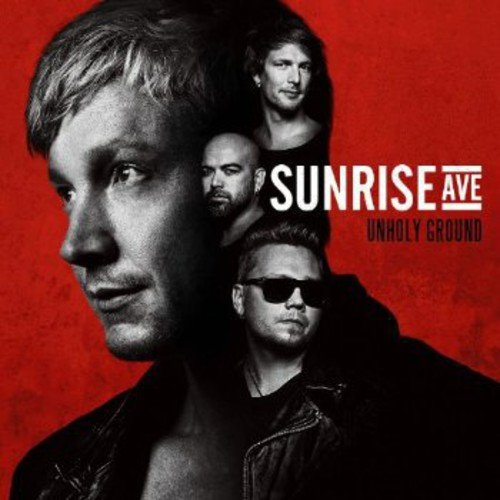 "Sunrise Avenue  – ""Unholy Ground"