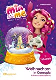 Mia and me: Weihnachten in Centopia (Adventskalenderbuch) (Kindle-Edition)
