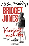 Bridget Jones - Verr�ckt nach ihm: Roman