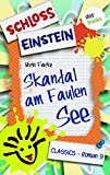 Schloss Einstein  9. Skandal am Faulen See. [Kindle Edition]