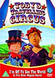 Toby's Travelling Circus - I'm Off To See The World