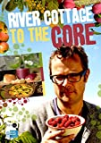 River Cottage to the Core