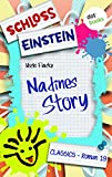 Schloss Einstein 19. Nadines Story. [Kindle Edition]