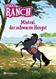 Lenas Ranch  1: Mistral, der schwarze Hengst [Kindle-Edition]