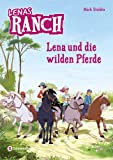 Lenas Ranch  2: Lena und die wilden Pferde [Kindle-Edition]