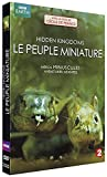 Hidden kingdoms: Le peuple miniature