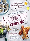 Tina Nordström's Scandinavian Cooking: Simple Recipes for Home-Style Scandinavian Cuisine [Kindle Edition]