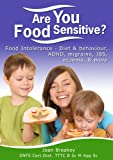 Are You Food Sensitive: How to investigate your own diet