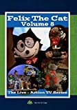 Felix The Cat: The Live-Action TV Series - Vol. 8