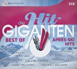Die Hit-Giganten - Best of Après Ski Hits