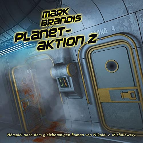 Mark Brandis: Planetaktion Z (Folge 30)