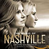 Nashville - Original Soundtrack: Season 3, Vol. 1